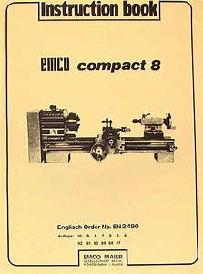 Emco Compact 8 Metal Lathe Instructions Manual