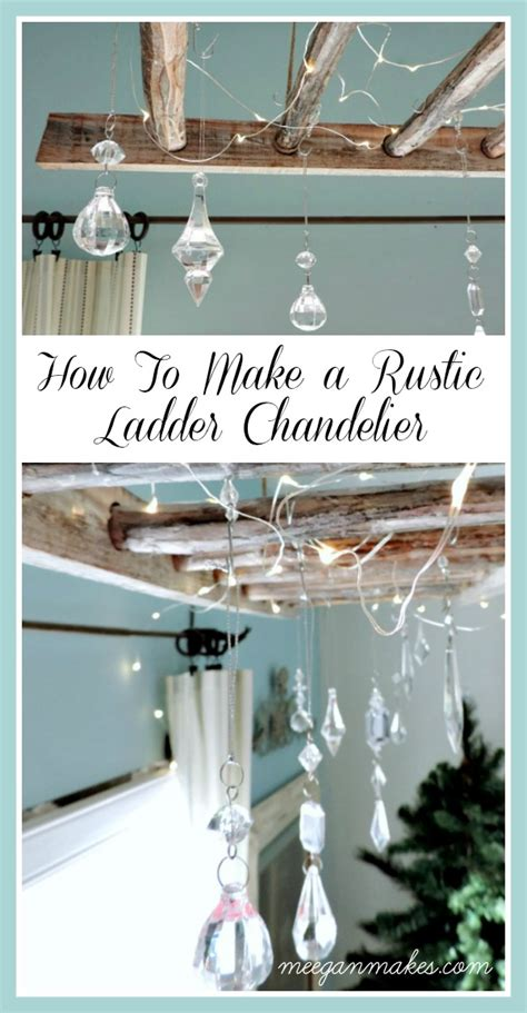 How To Make Chandelier by How To Make A Rustic Ladder Chandelier