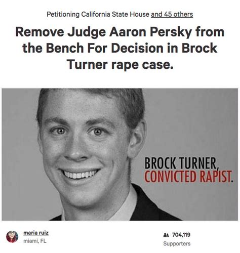 Brock Turner Memes - remove judge aaron persky from the bench for decision in brock turner rape case stanford