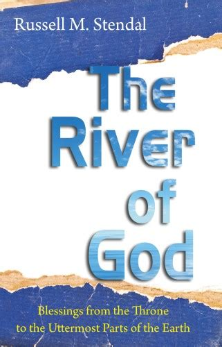 What Is The Meaning Of Uttermost by The River Of God By M Stendal Review Heavenly