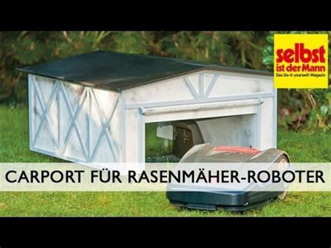 carport fuer rasenmaeher roboter bauen youtube
