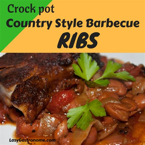 Barbecue Ribs  Country Style And Slow Cooked In The Crock