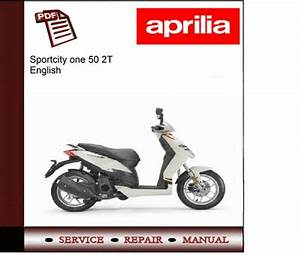 Aprilia Sportcity One 50 2t Workshop Service Repair Manual