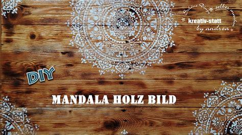 len aus holz selber machen diy mandala wandbild auf holz mit kreidefarbe vintage shappy look kreativstattandrea diy