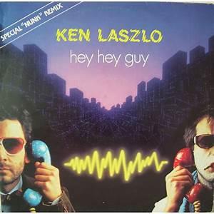 Hey Hey Guy (Special Nunk Remix) (Single) - Ken Laszlo ...