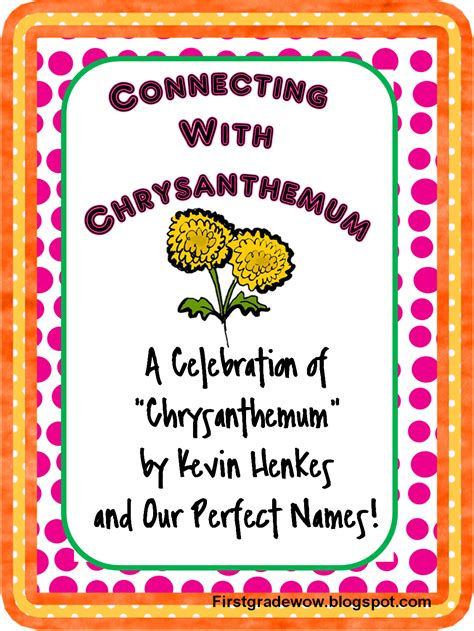 First Grade Wow Chrysanthemumwhat A Perfect Name