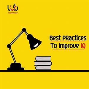 Best, Practices, To, Improve, Your, Iq