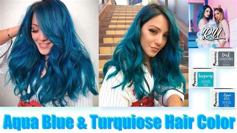 Aqua Blue And Turquoise Hair Color Youtube