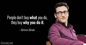 Simon Sinek quote - People don't buy what you do, they buy ...