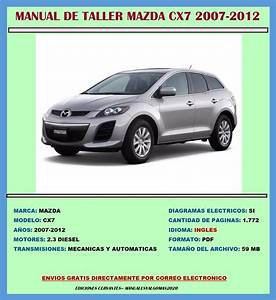 Manual De Taller Reparaci U00f3n Diagramas Mazda Cx7 2007