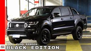 Ford Ranger Black Edition Kaufen : 2019 ford ranger black edition truck youtube ~ Jslefanu.com Haus und Dekorationen