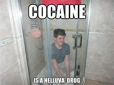 Drug Addict Meme - cocaine is a helluva drug misc quickmeme