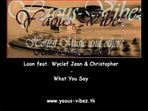 Loon  What You Say Lyrics