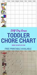 Free Printable Chore Charts For 9 Year Olds Toddler Chore Chart How To Make A Dry Erase Chore Chart