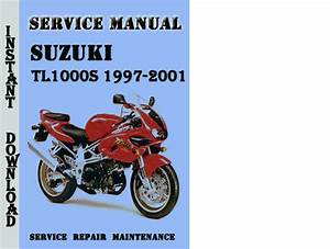Suzuki Tl1000s 1997-2001 Service Repair Manual Pdf Download