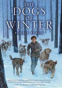 The Dogs Of Winter By Bobbie Pyron Hardcover Barnes