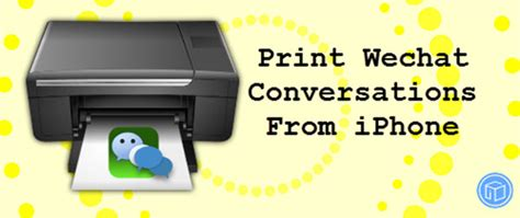 can i print from my iphone how can i print wechat conversations from iphone