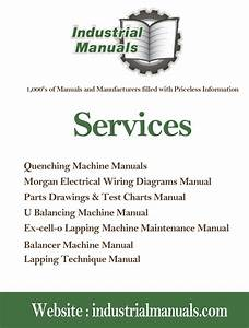 Industrial Machinery Manuals Is Proud To Offer No 1quality