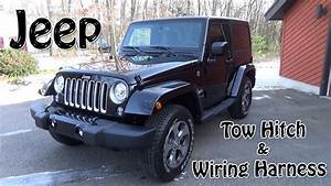 2017 Jeep Wrangler Tow Hitch And Wiring Harness Install