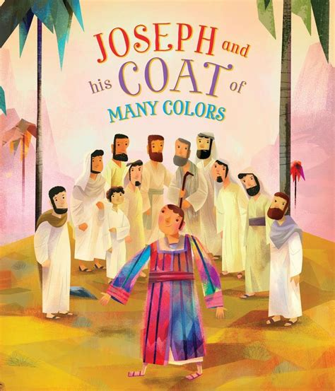 joseph and his coat of many colors joseph and his coat of many colors parragon parragon