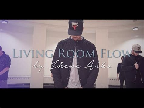 Jhene Aiko Living Room Flow Tekst by Jhene Aiko Living Room Flow Choreography By Alisa