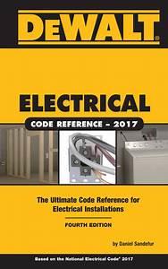 Dewalt U00ae Electrical Code Reference  Based On The 2017 Nec