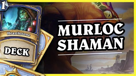 Murloc Shaman 12  Hearthstone Decks Standard 2016 Youtube