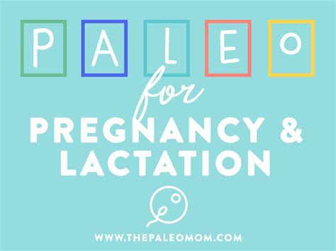 Paleo For Pregnancy And Lactation The Paleo Mom