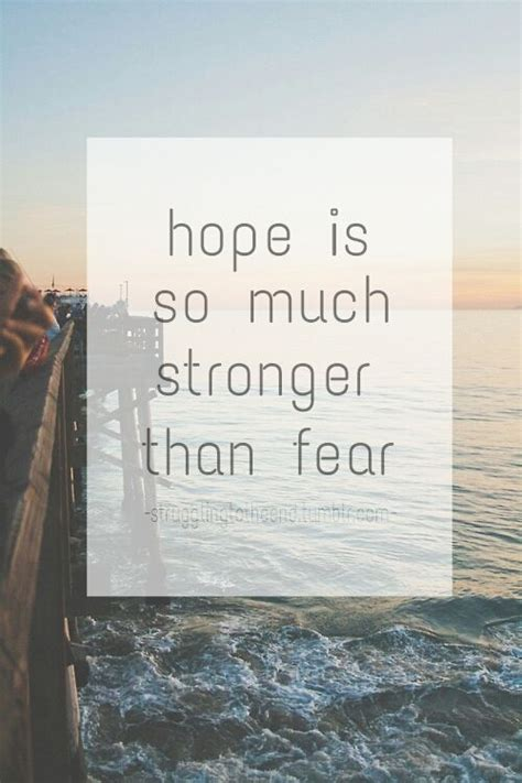 Hope Is So Much Stronger Pictures, Photos, And Images For