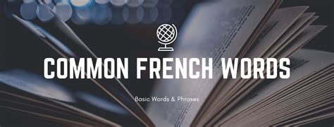 Basic French words to get you started