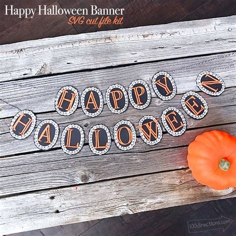 In this top 100 halloween graphics list, you will find various fonts that differ by form, banners that differ by color scheme or. DIY Happy Halloween Banner SVG Kit - 100 Directions