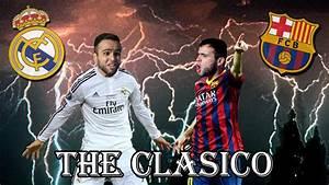 Real Madrid vs FC Barcelona J9 ¡THE CLÁSICO! YouTube