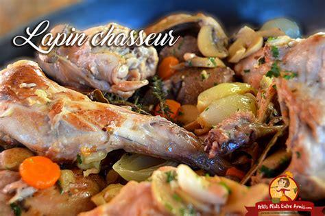 cuisiner un lapin au vin blanc recette du lapin chasseur petits plats entre amis