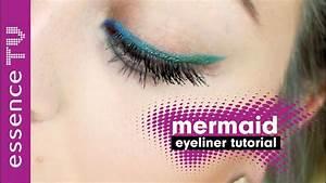 Eyeliner Für Anfänger : mermaid eyeliner make up tutorial auftragen auch f r anf nger l essencetv youtube ~ Frokenaadalensverden.com Haus und Dekorationen