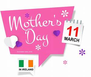 When is Mother's Day 2017 in Ireland?