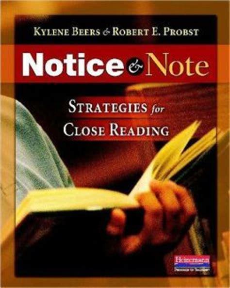 notice  note strategies  close reading  kylene