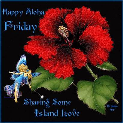 Aloha Friday Happy Flowers Gifs Hawaii Island