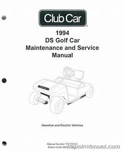 1994 Club Car Ds Golf Car Maintenance And Service Manual