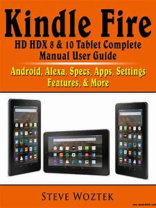 Kindle Fire Hd Hdx 8  U0026 10 Tablet Complete Manual User