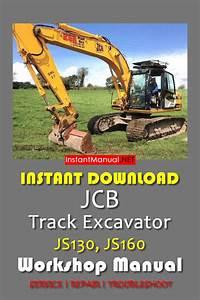 Instant Download Jcb Js130  Js160 Tracked Excavator