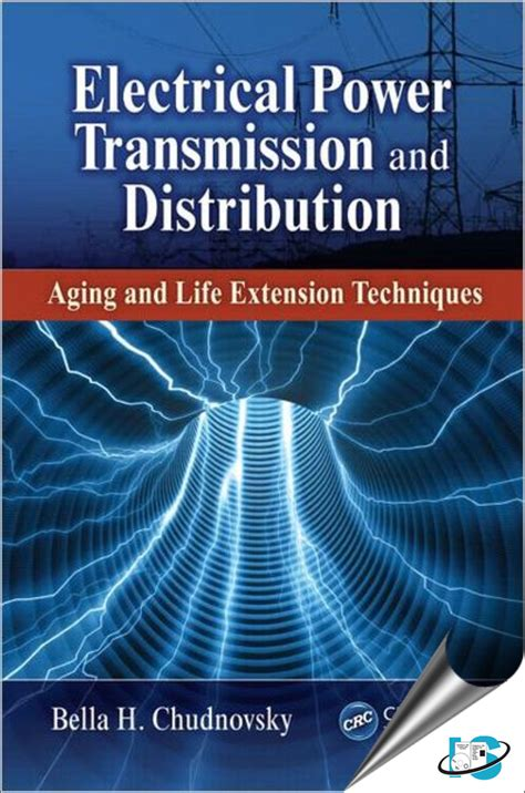 electrical power transmission  distribution aging