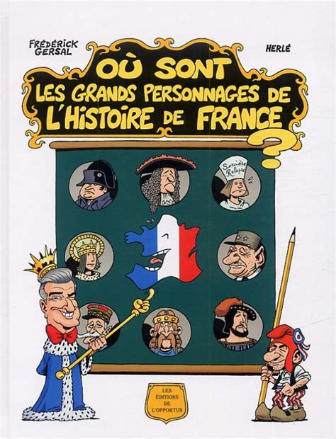 Où Sont Les Grands Personnages de l'Histoire de France ...