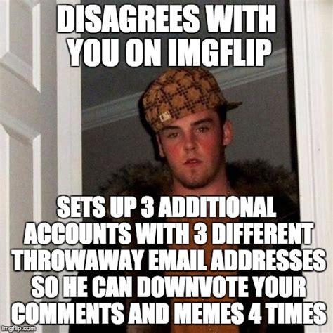 Different Memes - scumbag steve meme imgflip