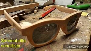 Sachen Selber Bauen : diy sonnenbrille aus holz selber bauen youtube ~ Markanthonyermac.com Haus und Dekorationen
