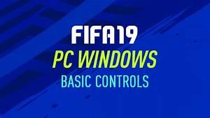 Fifa 19  U2013 Pc Controls  U2013 Fifplay