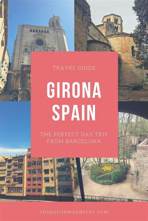 Girona, Spain Travel Guide: The Perfect Day Trip From ...