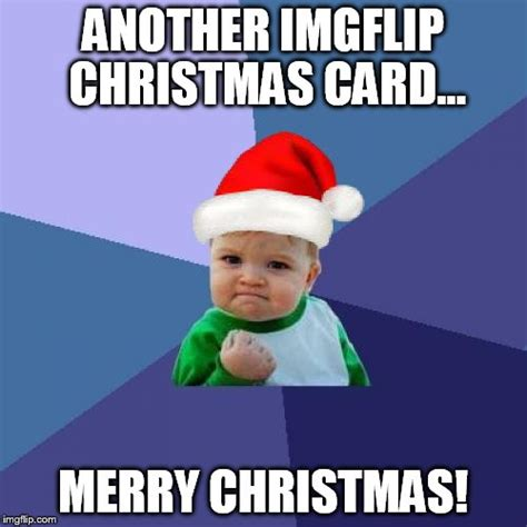 Christmas Meme Generator - merry christmas imgflip
