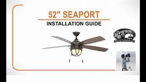 Seaport Ceiling Fan Installation Guide