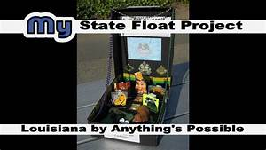 Louisiana State Float By Anything U0026 39 S Possible