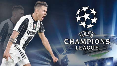 Dybala [rap]  Champions League 2017  Juventus Fc Goals